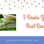 3 Must Read Books | Books for Mothers