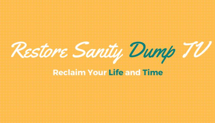 Dump Idiot Box Restore Sanity