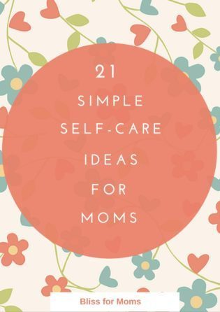 Self care for moms Bliss for Moms