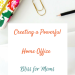 Creating a Powerful Work-Space + Free Guide