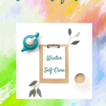 Winter Self-Care to Enjoy the Season | Super easy Tips for Winters